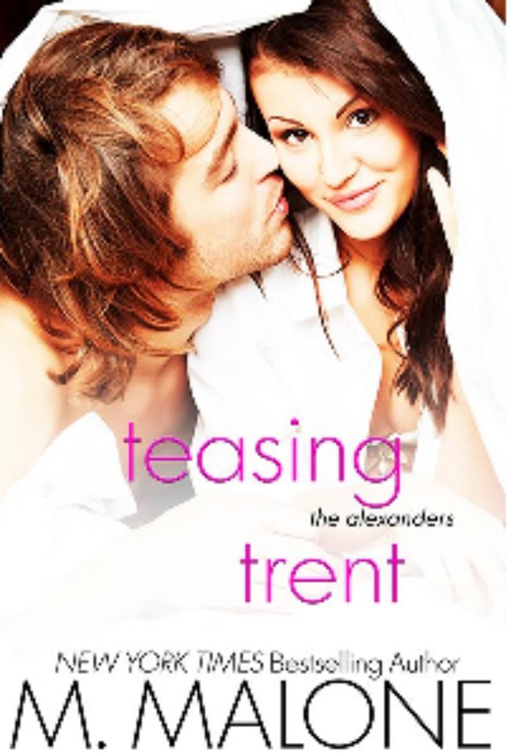 Teasing Trent